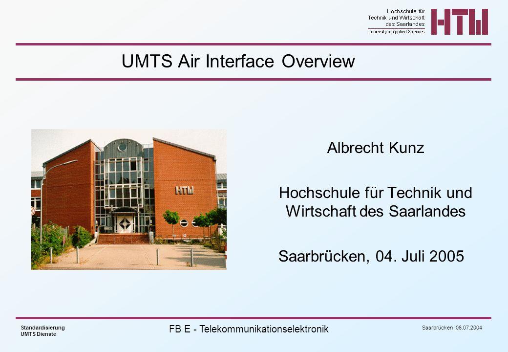 Saarbrücken, 06.07.2004 Standardisierung UMTS Dienste FB E - Telekommunikationselektronik RACH Message Part slot #0slot #1slot #islot #14 T s =2560 chips, 10*2 k bits, k=0..3 T RACH =10 ms Data Control Pilot N TFCI bits TFCI N TFCI bits Data N data bits