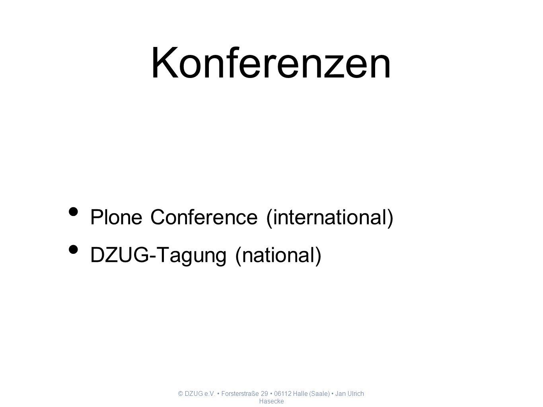 Konferenzen Plone Conference (international) DZUG-Tagung (national)