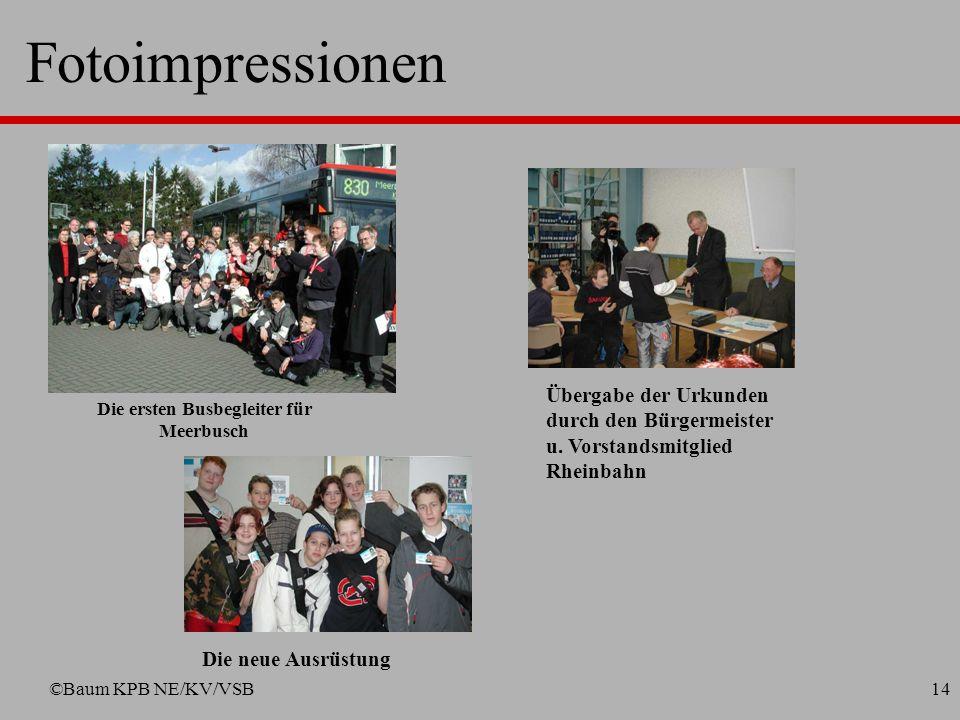 ©Baum KPB NE/KV/VSB13 Fotoimpressionen Ausbildung im Bus Auflösung eines Rollenspiels Vorbesprechung Rollenspiel