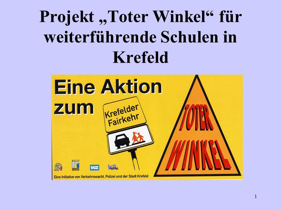 1 Projekt Toter Winkel für weiterführende Schulen in Krefeld