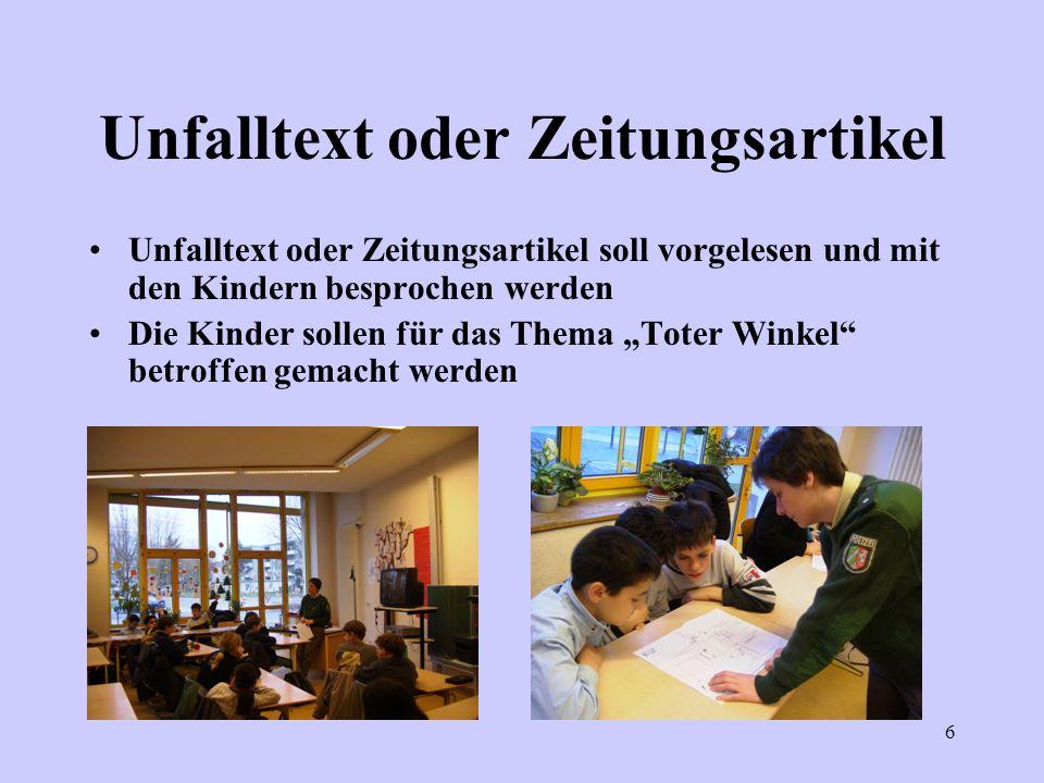 6 Unfalltext oder Zeitungsartikel Unfalltext oder Zeitungsartikel soll vorgelesen und mit den Kindern besprochen werden Die Kinder sollen für das Them