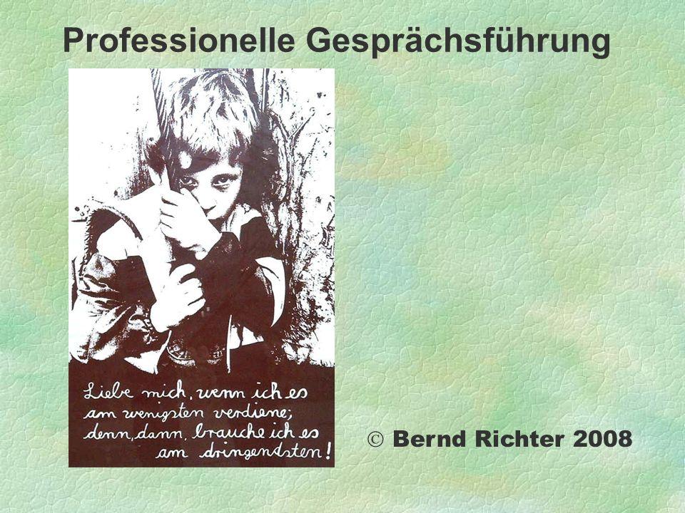 Professionelle Gesprächsführung Bernd Richter 2008