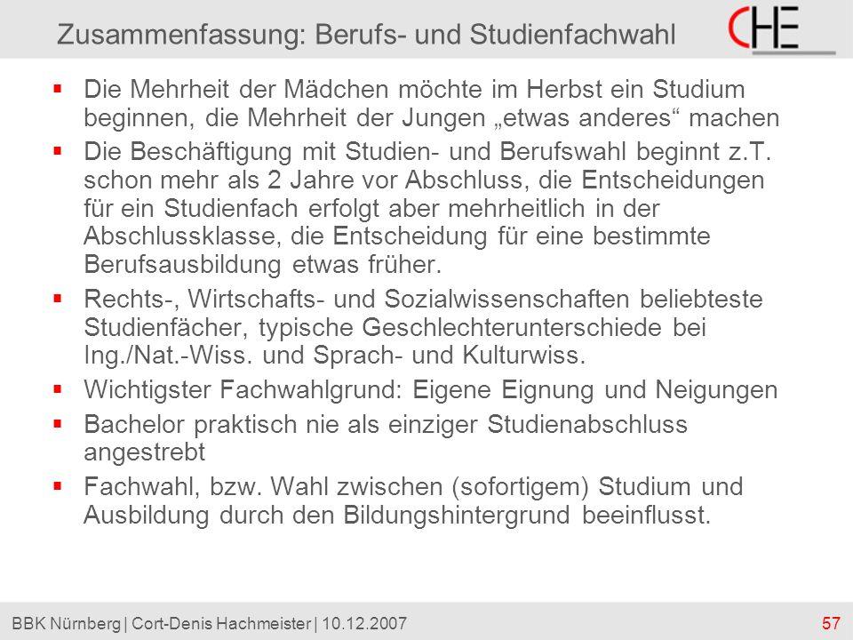 57BBK Nürnberg | Cort-Denis Hachmeister | 10.12.2007 Zusammenfassung: Berufs- und Studienfachwahl Die Mehrheit der Mädchen möchte im Herbst ein Studiu