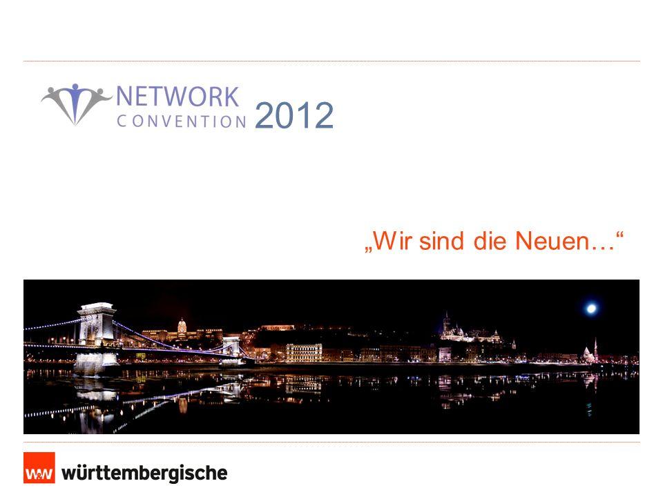 2012 Wir sind die Neuen…
