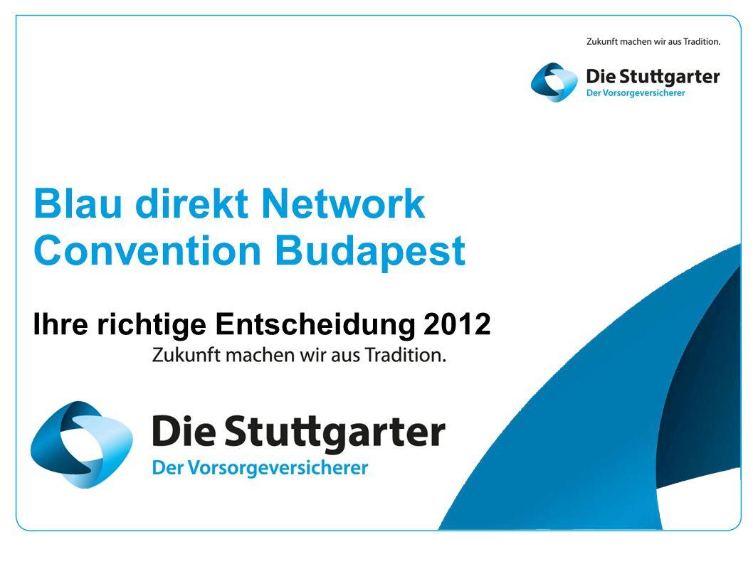 Blau direkt Network Convention Budapest Ihre richtige Entscheidung 2012