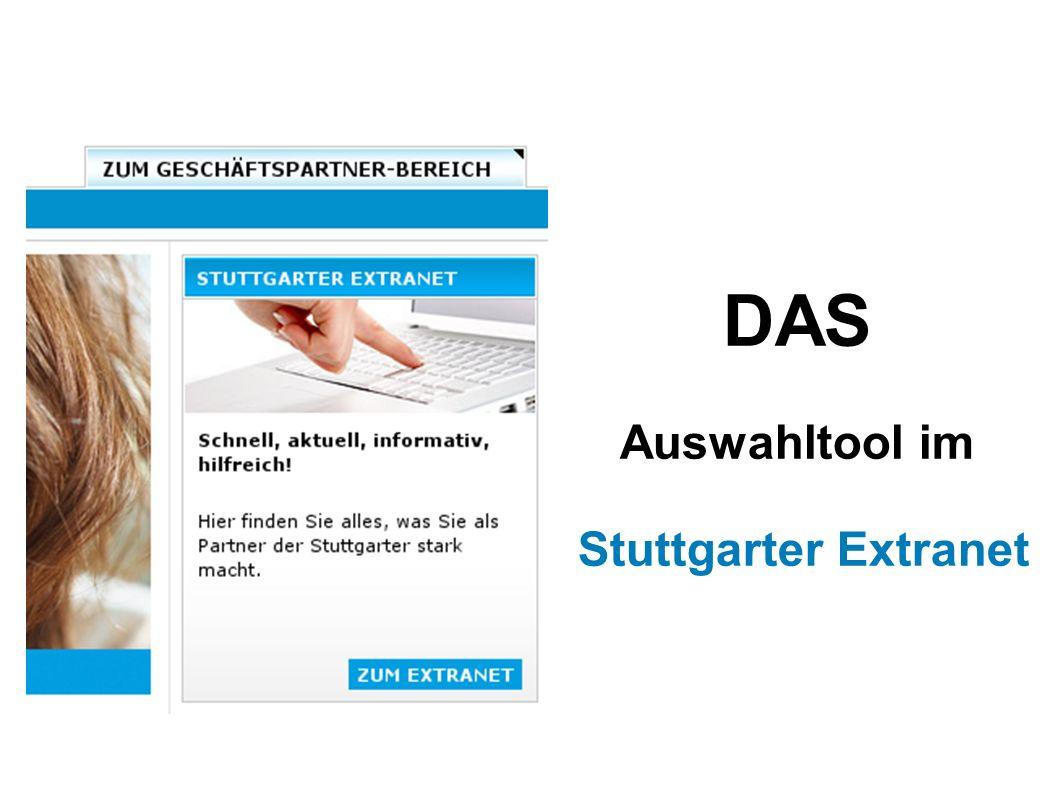 DAS Auswahltool im Stuttgarter Extranet