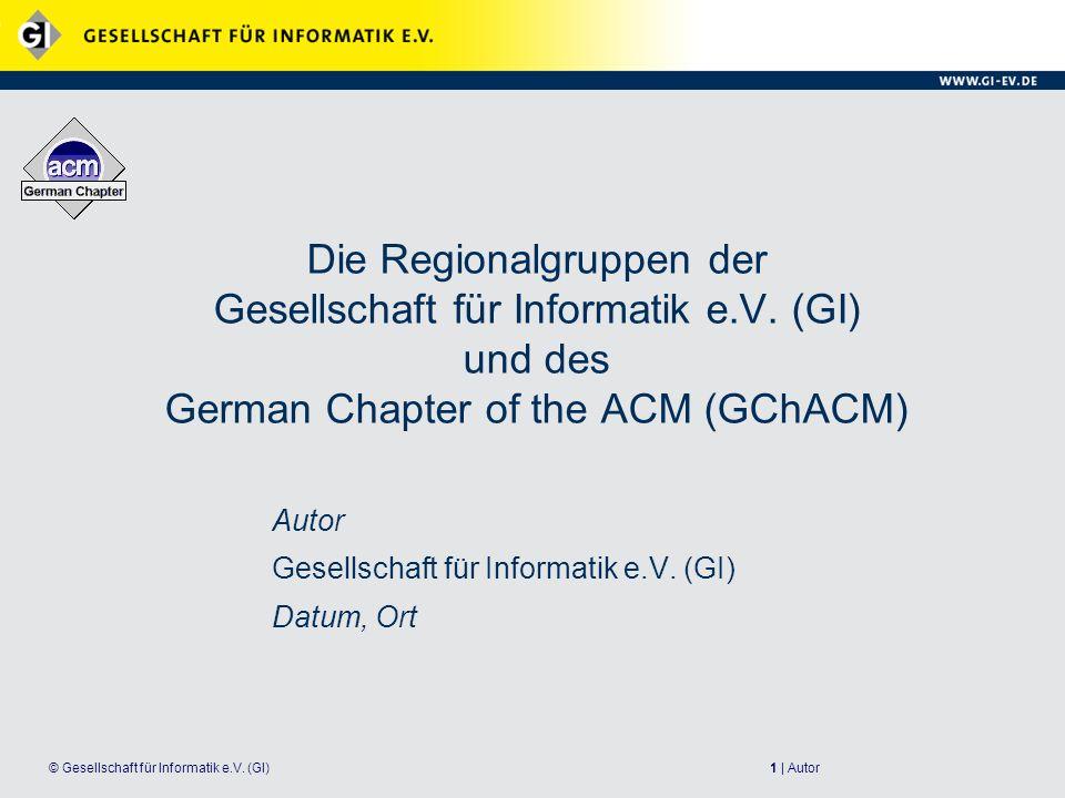 2   Autor© Gesellschaft für Informatik e.V.(GI) Was ist die GI.