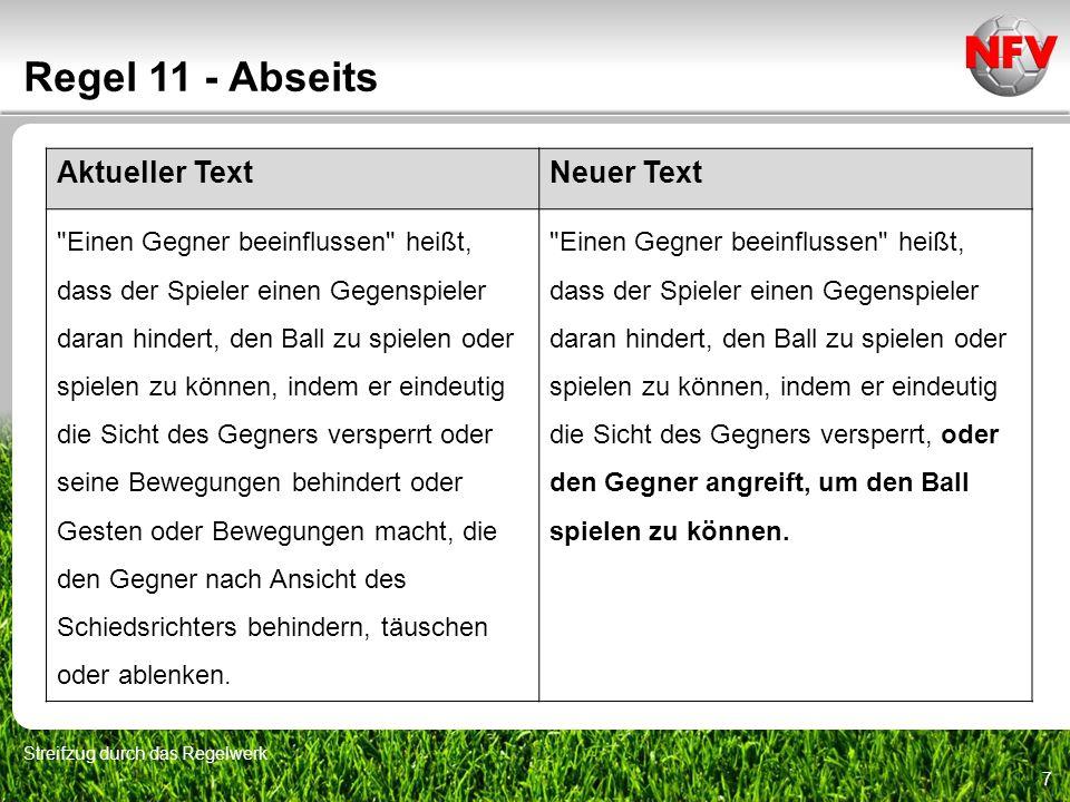 7 Regel 11 - Abseits Streifzug durch das Regelwerk Aktueller TextNeuer Text