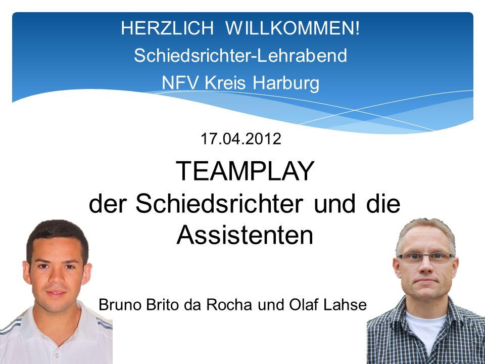 TEAMPLAY der Schiedsrichter und die Assistenten Bruno Brito da Rocha und Olaf Lahse