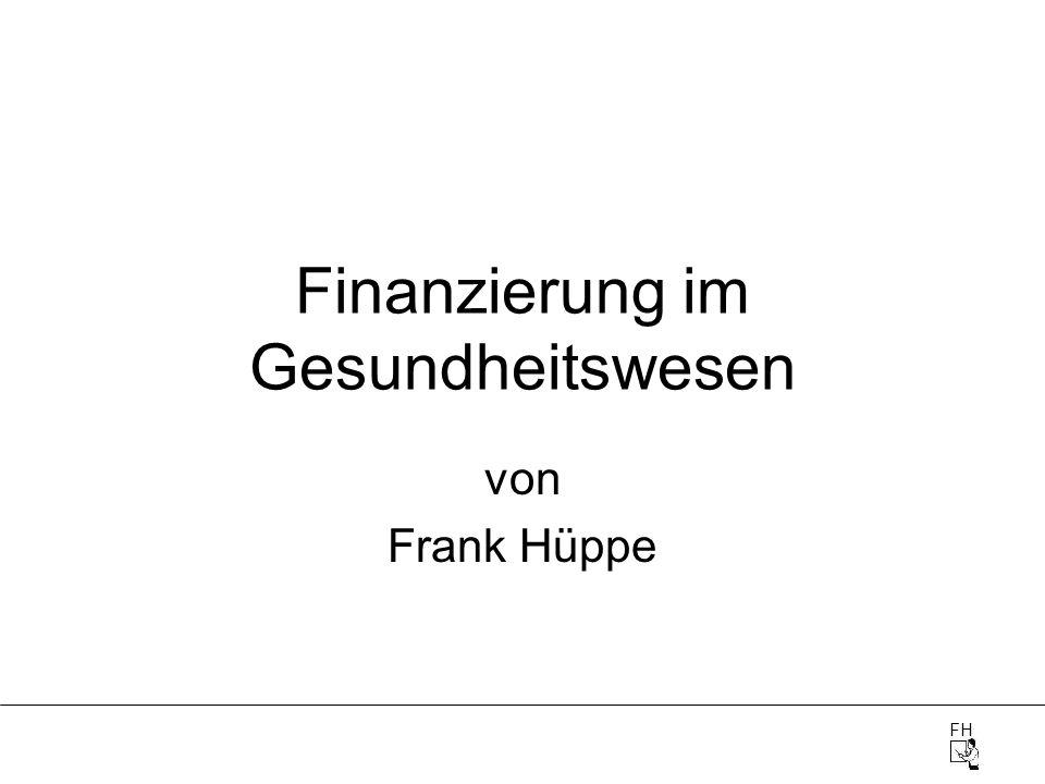 FH Finanzierung im Gesundheitswesen von Frank Hüppe