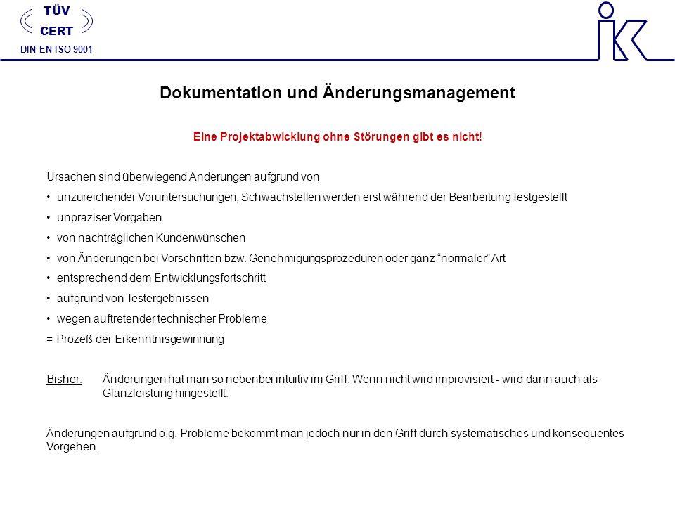 Dokumentation und Änderungsmanagement Eine Projektabwicklung ohne Störungen gibt es nicht! Ursachen sind überwiegend Änderungen aufgrund von unzureich