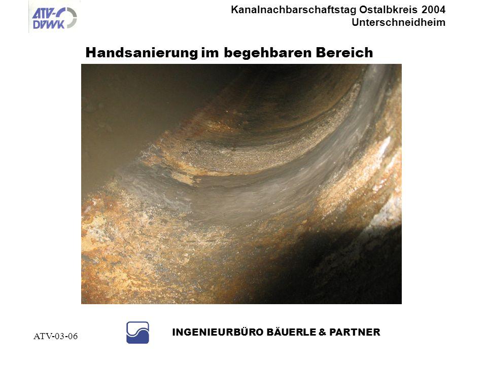 Kanalnachbarschaftstag Ostalbkreis 2004 Unterschneidheim INGENIEURBÜRO BÄUERLE & PARTNER ATV-03-06 Undichte Muffe