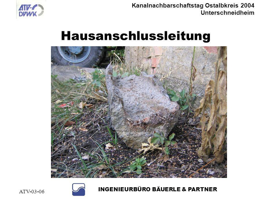 Kanalnachbarschaftstag Ostalbkreis 2004 Unterschneidheim INGENIEURBÜRO BÄUERLE & PARTNER ATV-03-06 Schmutzwasserschacht mit Drainageanschluss