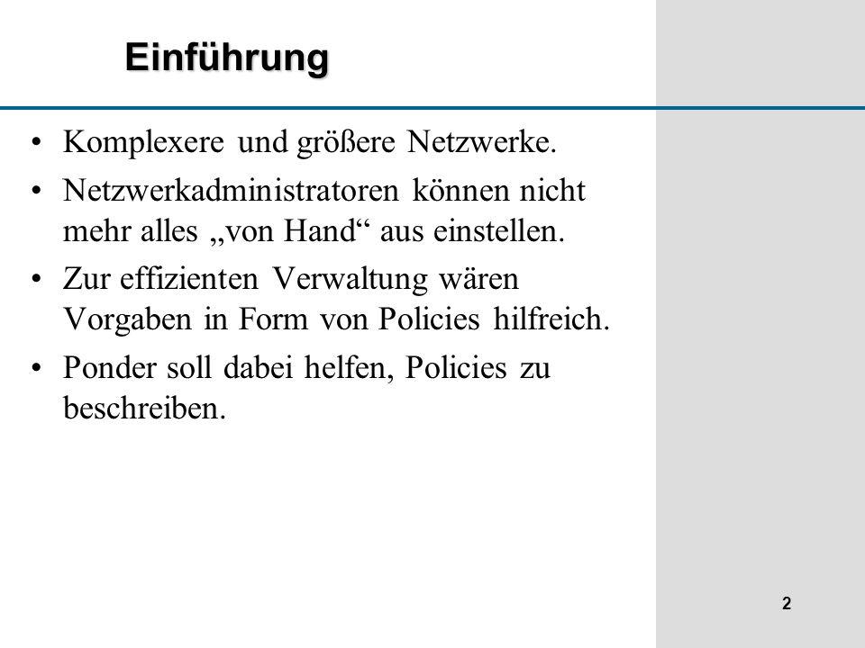2 Einführung Komplexere und größere Netzwerke.