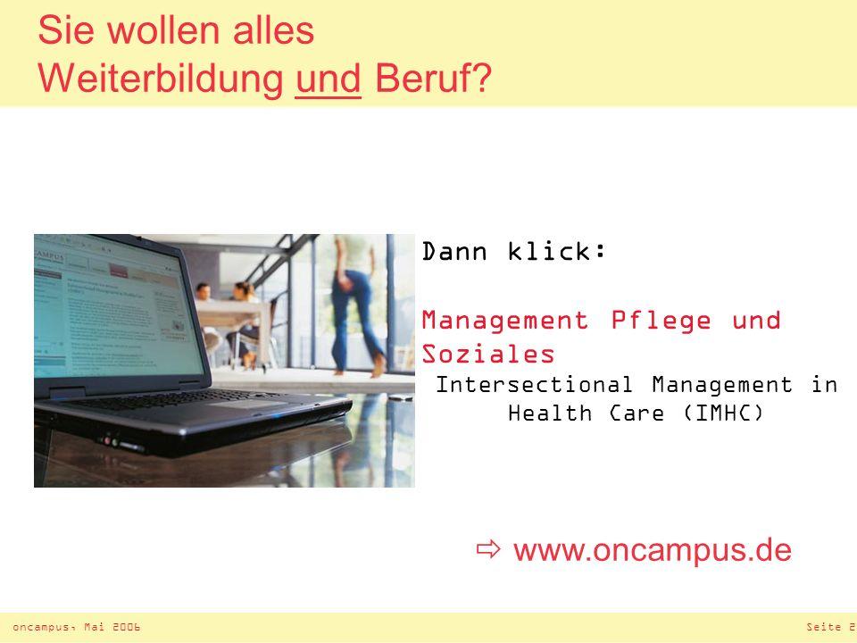 oncampus, Mai 2006Seite 27 E-learning Weiterbildung – kostengünstig.
