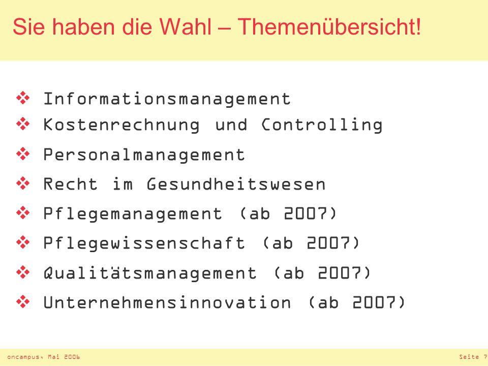 oncampus, Mai 2006Seite 6 Management Pflege und Soziales