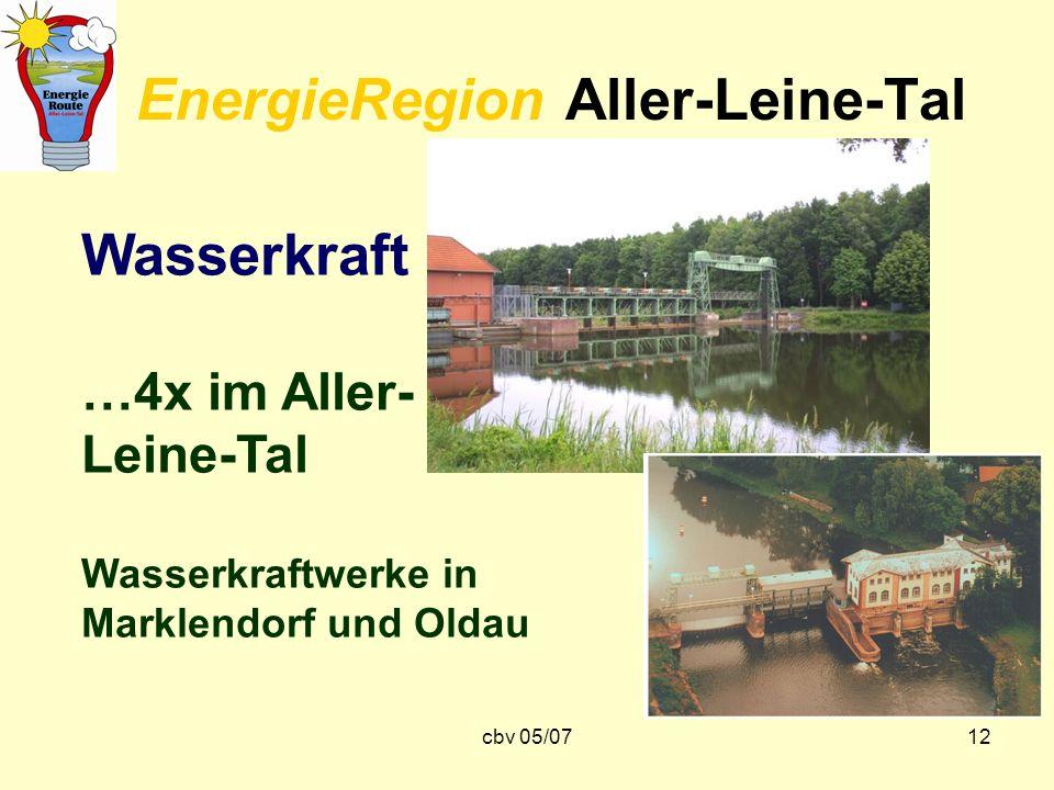 cbv 05/0712 EnergieRegion Aller-Leine-Tal Wasserkraft …4x im Aller- Leine-Tal Wasserkraftwerke in Marklendorf und Oldau
