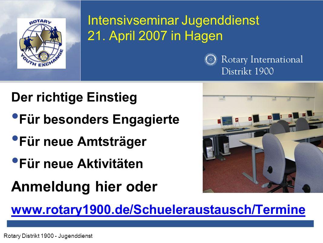 Rotary Distrikt 1900 - Jugenddienst Intensivseminar Jugenddienst 21.