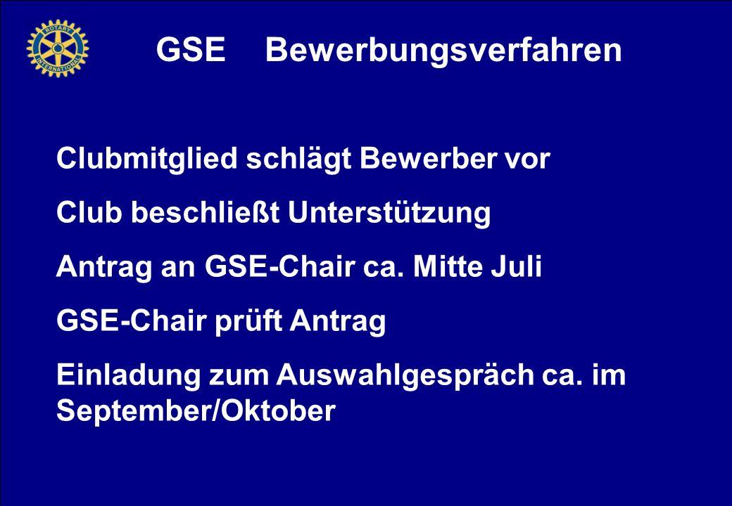 GSE Bewerbungsverfahren Clubmitglied schlägt Bewerber vor Club beschließt Unterstützung Antrag an GSE-Chair ca.