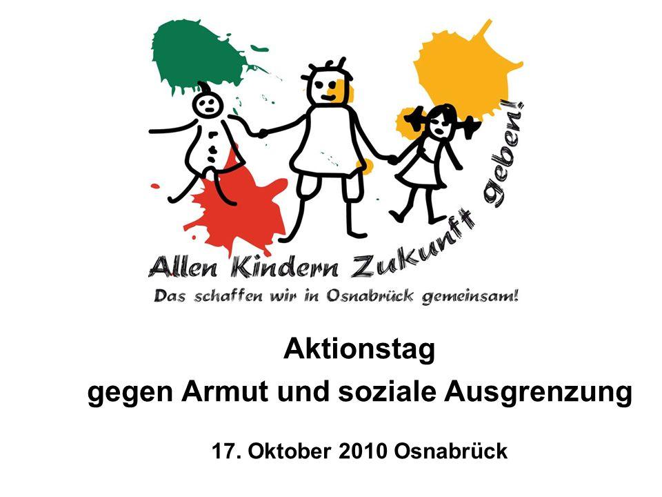 Aktionstag gegen Armut und soziale Ausgrenzung 17. Oktober 2010 Osnabrück