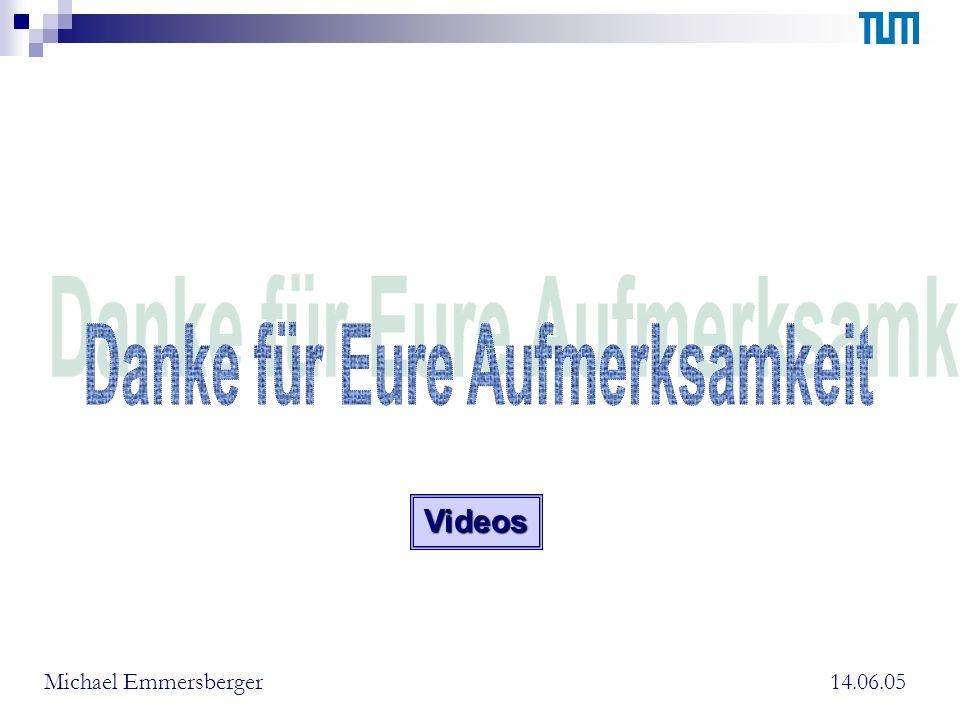 14.06.05Michael EmmersbergerVideos