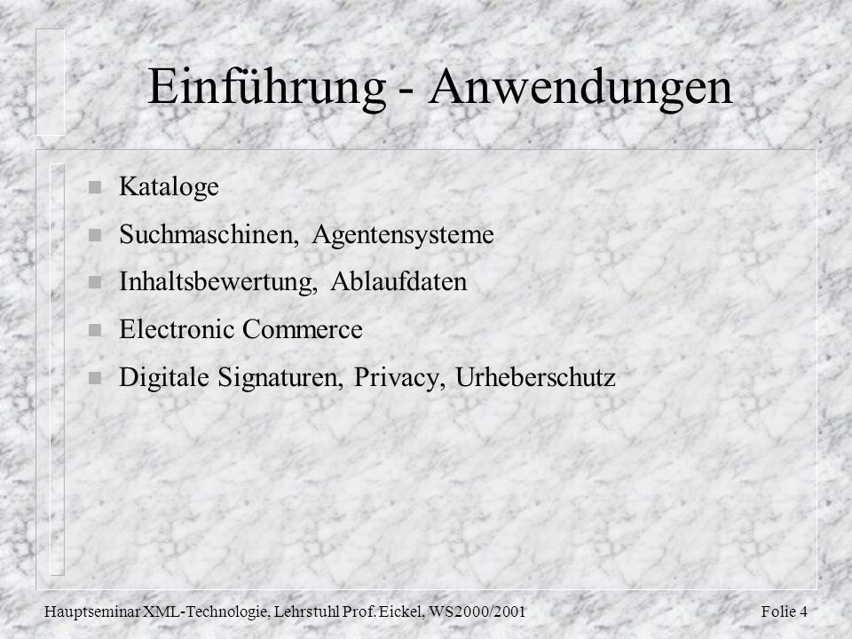 Folie 15Hauptseminar XML-Technologie, Lehrstuhl Prof.