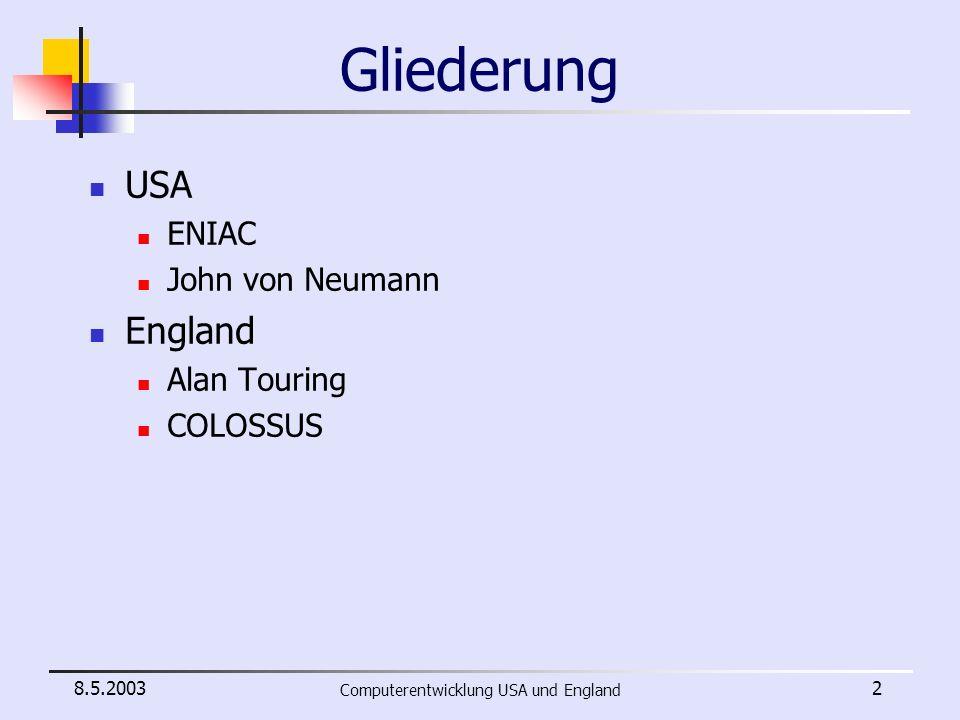 8.5.2003 Computerentwicklung USA und England 23 Alan Turing Alan Mathison Turing wird am 23.Juni 1912 in Paddington, London geboren Wächst bei pensioniertem Freunden und Bekannten auf Hat zuerst persönliche und schulische Probleme Zieht mit Eltern nach Frankreich