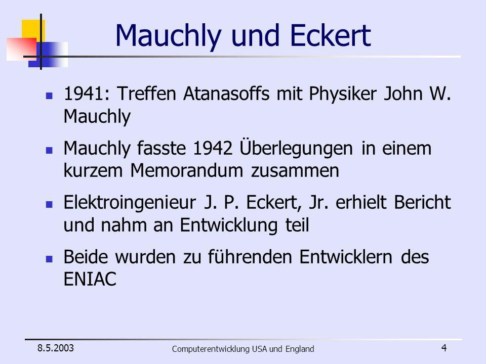 8.5.2003 Computerentwicklung USA und England 25 Berechenbarkeit Gödels Unvollständigkeitssätze stifteten Verwirrung Hilberts Entscheidungsproblem brachte Turing zum Nachdenken Turing definierte den zentralen mathematischen Begriff der Berechenbarkeit Es ergab sich für ihn eine grundlegende Frage: Wie lauten die mech.