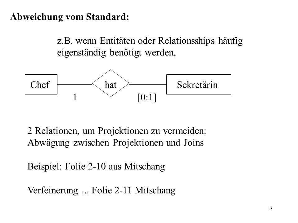 3 Abweichung vom Standard: z.B.