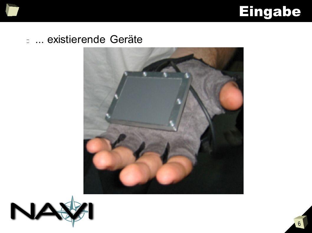 6 Eingabe... existierende Geräte