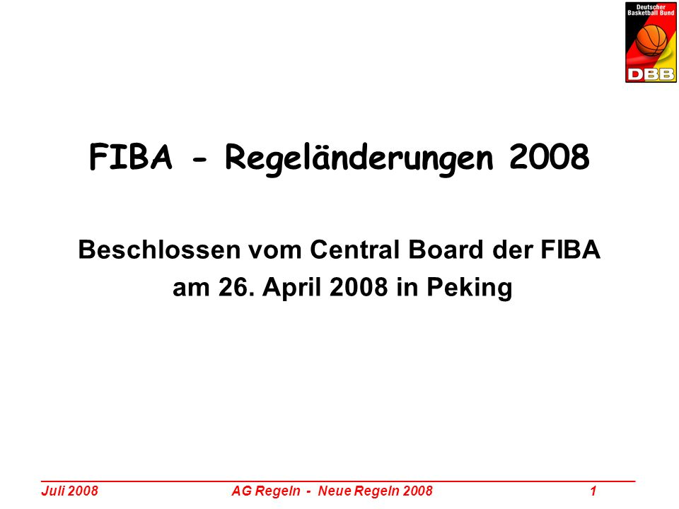 _________________________________________________________________________________ Juli 2008 AG Regeln - Neue Regeln 2008 22 Neue Regeln 2008 - Themenübersicht Zusammenfassung (DBB-Rulesletter 2/2008) Regeltexte (Offizielle FIBA-Regeln 2008) Interpretationen (FIBA-Interpretation 2008 DBB-Rulesletter 3/2008) Fallbeispiele (DBB-Fragenkatalog 2008)