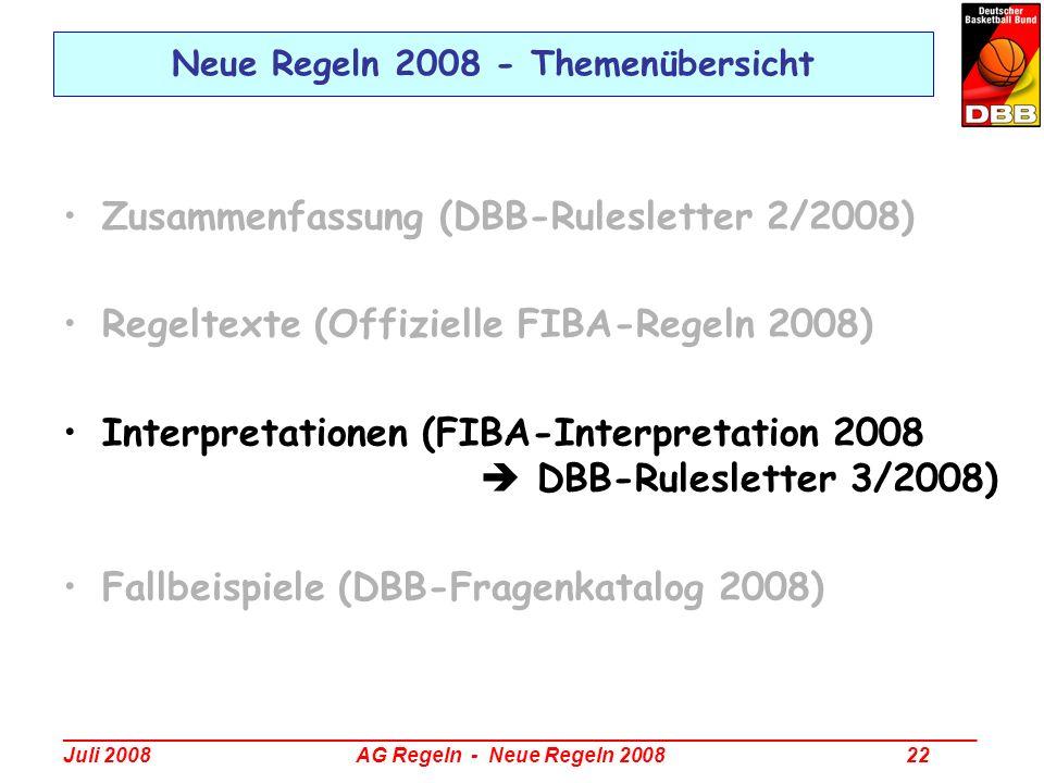 _________________________________________________________________________________ Juli 2008 AG Regeln - Neue Regeln 2008 22 Neue Regeln 2008 - Themenü
