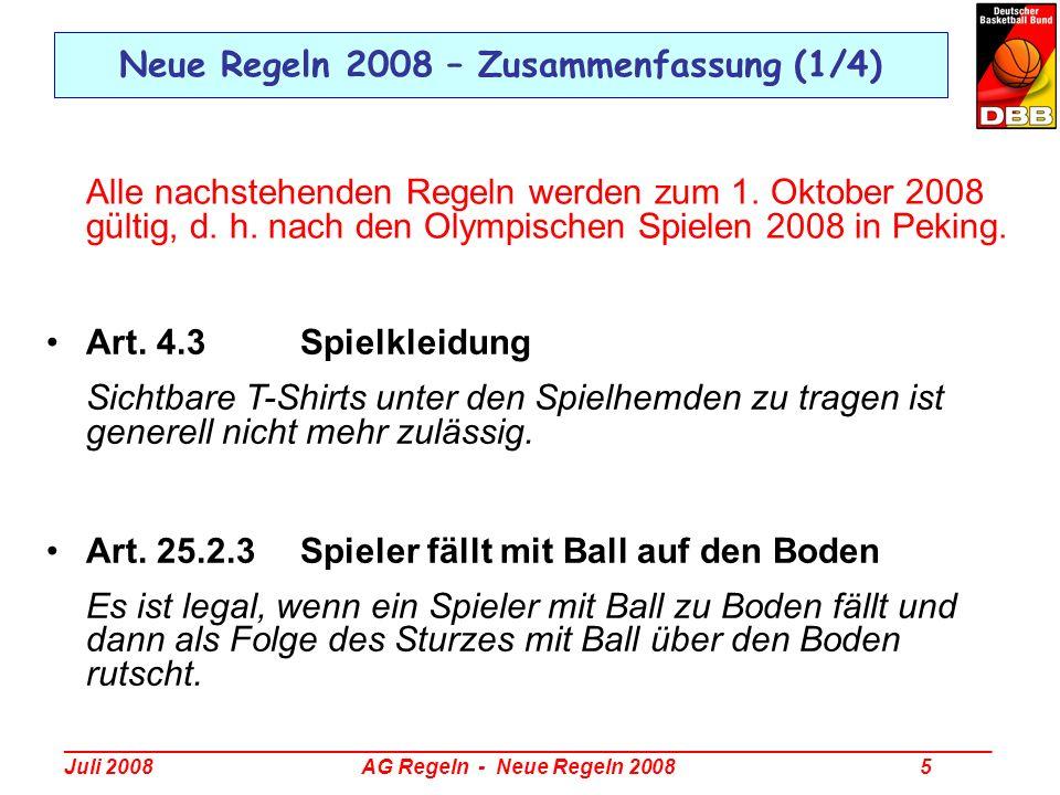 _________________________________________________________________________________ Juli 2008 AG Regeln - Neue Regeln 2008 6 Neue Regeln 2008 – Zusammenfassung (2/4) Art.