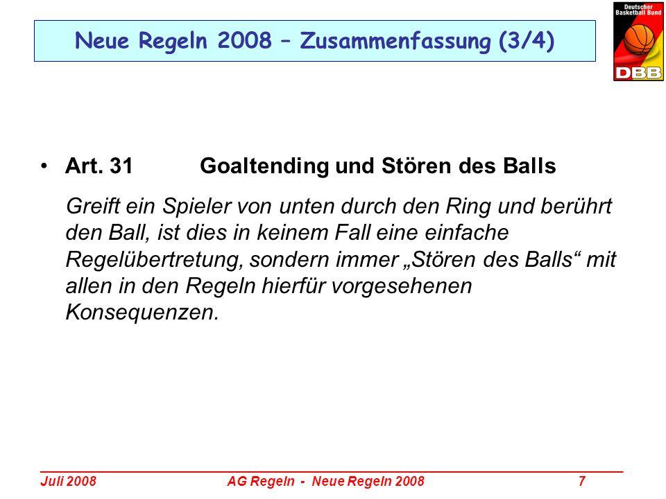 _________________________________________________________________________________ Juli 2008 AG Regeln - Neue Regeln 2008 38 Regelinterpretation 2008 – Goaltending und Stören des Balls Beispiel: Bei einem letzten oder einzigen Freiwurf von A4 greift B4 von unten durch den Korb und berührt den Ball, bevor dieser den Ring berührt.