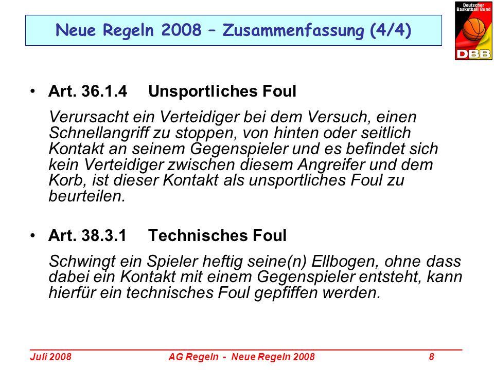 _________________________________________________________________________________ Juli 2008 AG Regeln - Neue Regeln 2008 49 Regelinterpretation 2008 – Technisches Foul Beispiel: A4 fängt beim Rebound den Ball und landet, eng dabei bewacht von B4.