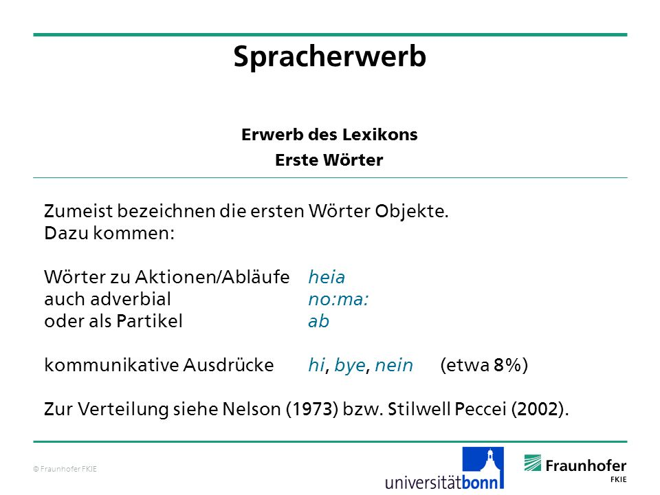 © Fraunhofer FKIE Gruendel, J.(1977). Referential extension in early language development.