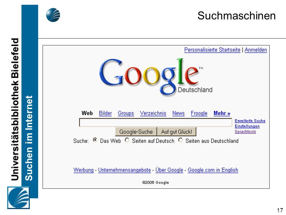 Universitätsbibliothek Bielefeld Suchen im Internet 17 Suchmaschinen