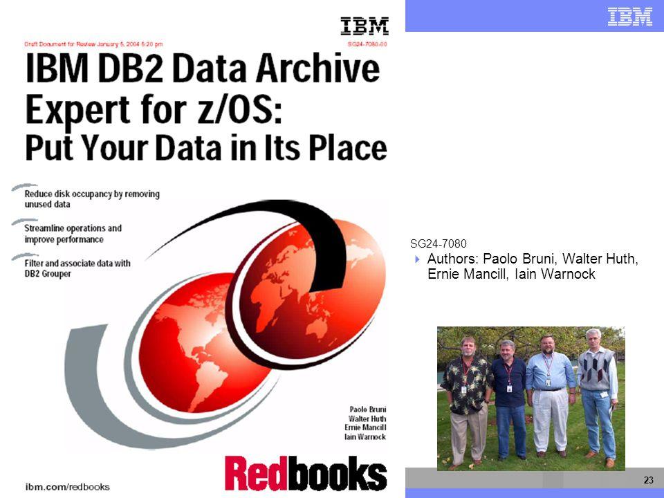 IBM Software Group 23 SG24-7080 Authors: Paolo Bruni, Walter Huth, Ernie Mancill, Iain Warnock