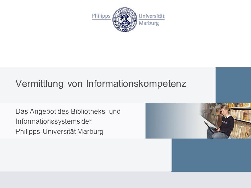 Vermittlung von Informationskompetenz Voraussetzung Die Universität:komplexe Struktur, Vielfalt der Fächer und Standorte Fächerspektrum: Geisteswissenschaften Sozialwissenschaften Wirtschaftswissenschaften Naturwissenschaften mit Medizin
