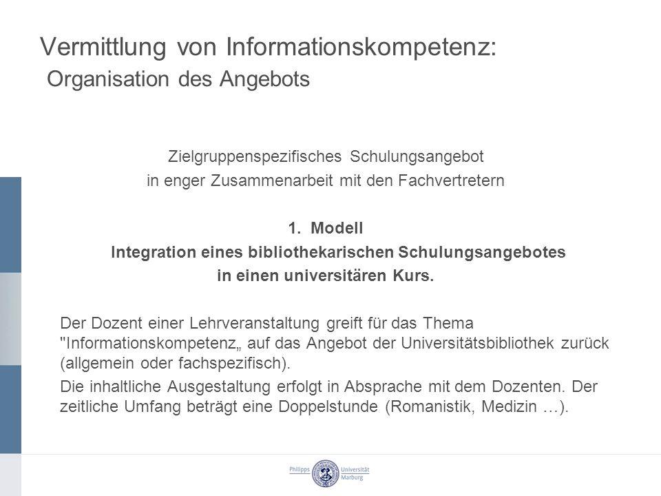 Vermittlung von Informationskompetenz: Organisation des Angebots 2.
