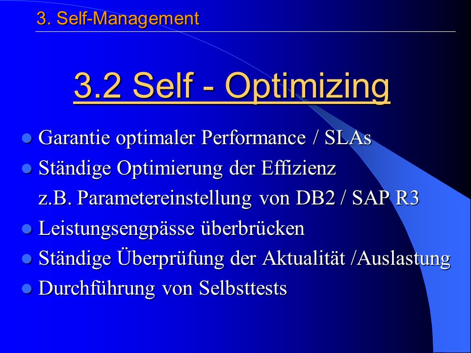 Garantie optimaler Performance / SLAs Garantie optimaler Performance / SLAs Ständige Optimierung der Effizienz Ständige Optimierung der Effizienz z.B.