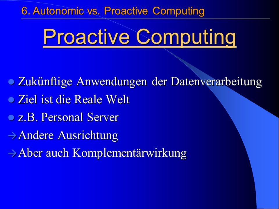 Zukünftige Anwendungen der Datenverarbeitung Zukünftige Anwendungen der Datenverarbeitung Ziel ist die Reale Welt Ziel ist die Reale Welt z.B.