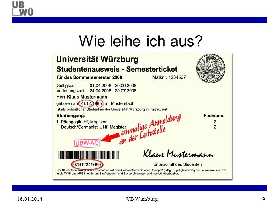 18.01.2014UB Würzburg9 Wie leihe ich aus