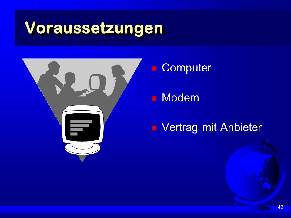 43 Voraussetzungen Computer Modem Vertrag mit Anbieter