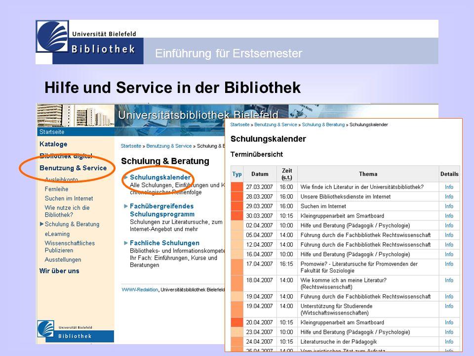 Einführung für Erstsemester Hilfe und Service in der Bibliothek