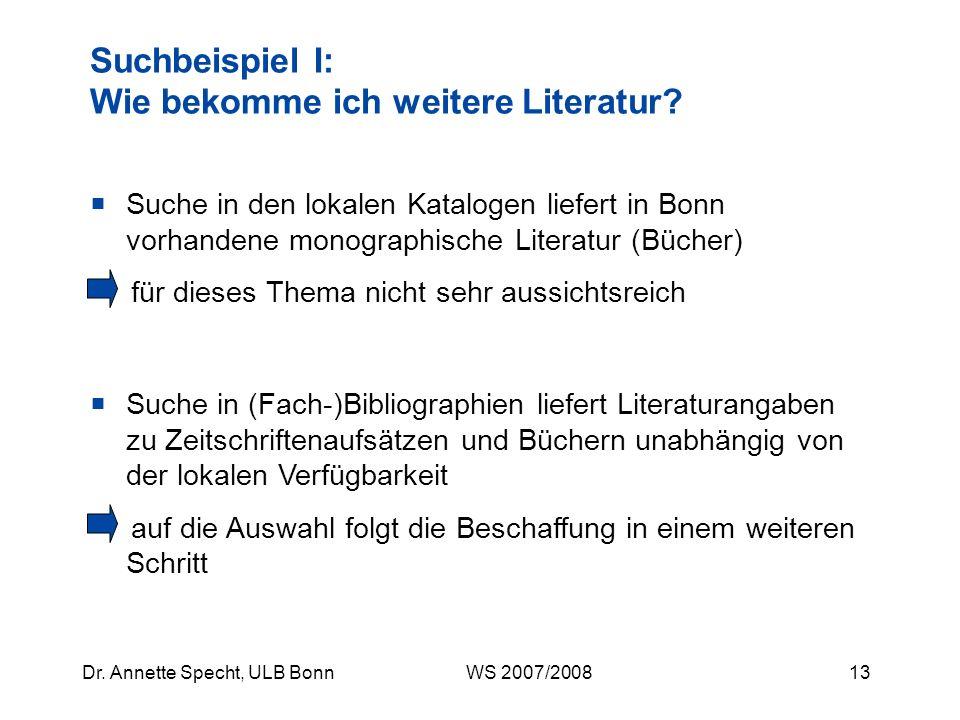 12Dr. Annette Specht, ULB Bonn WS 2007/2008 EZBEZB – Elektronische Zeitschriftenbibliothek Zur Zeitschriftenhomepage, von dort zum Jahrgang, dann zum