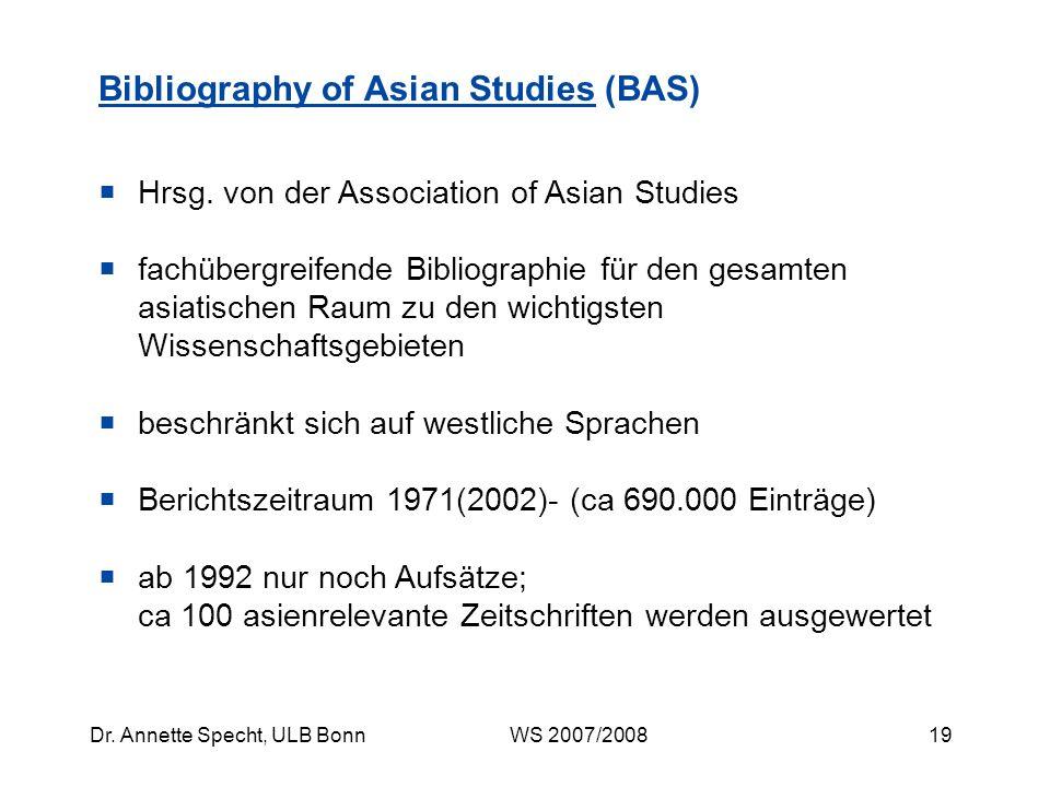 18Dr. Annette Specht, ULB Bonn WS 2007/2008 Einzelanzeige Datenbank: BAS