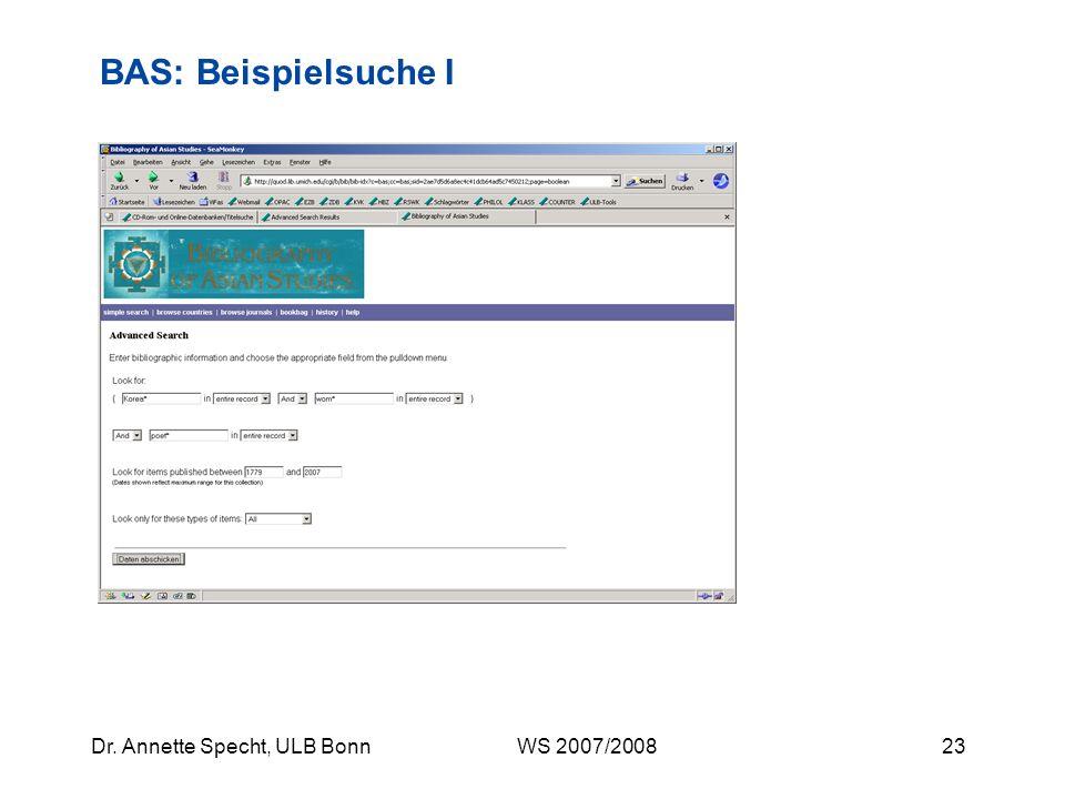 22Dr. Annette Specht, ULB Bonn WS 2007/2008 Gesucht wird Literatur über koreanische Lyrikerinnen der Moderne Suchbegriffe: Beispielsuche I Korea, kore