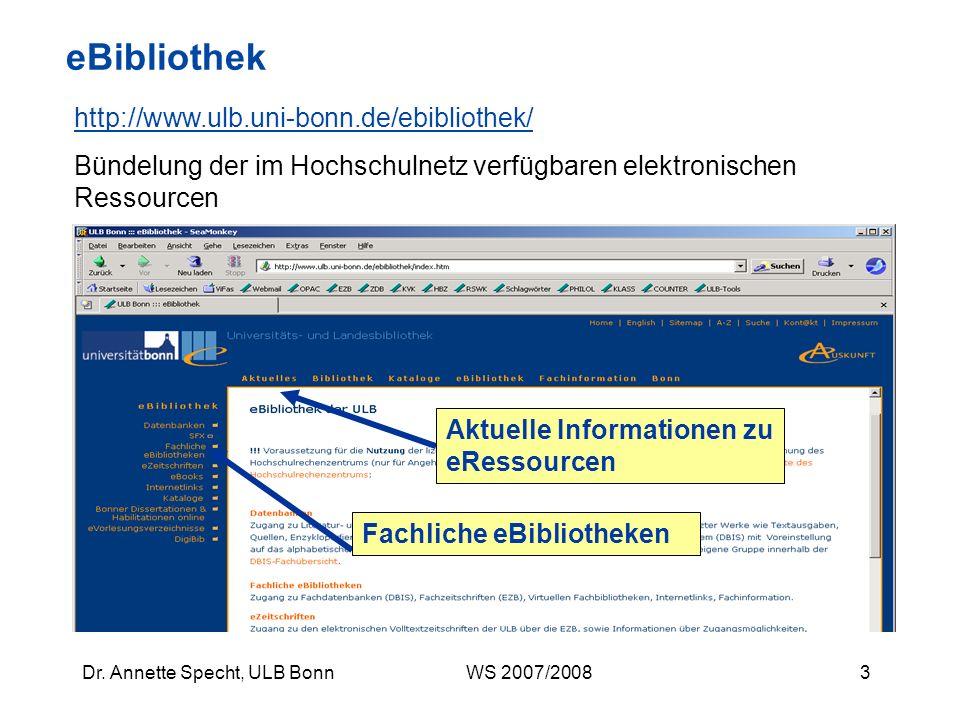 13Dr.Annette Specht, ULB Bonn WS 2007/2008 Suchbeispiel I: Wie bekomme ich weitere Literatur.