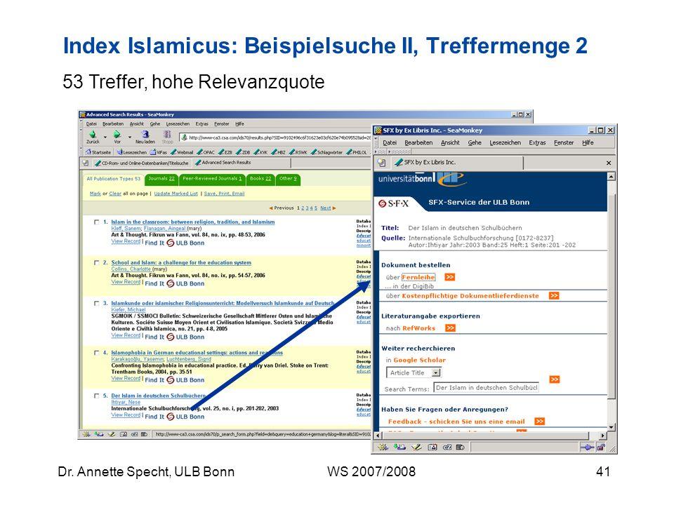 40Dr. Annette Specht, ULB Bonn WS 2007/2008 Index Islamicus: View Record (Nr. 36) Suche mit Deskriptoren